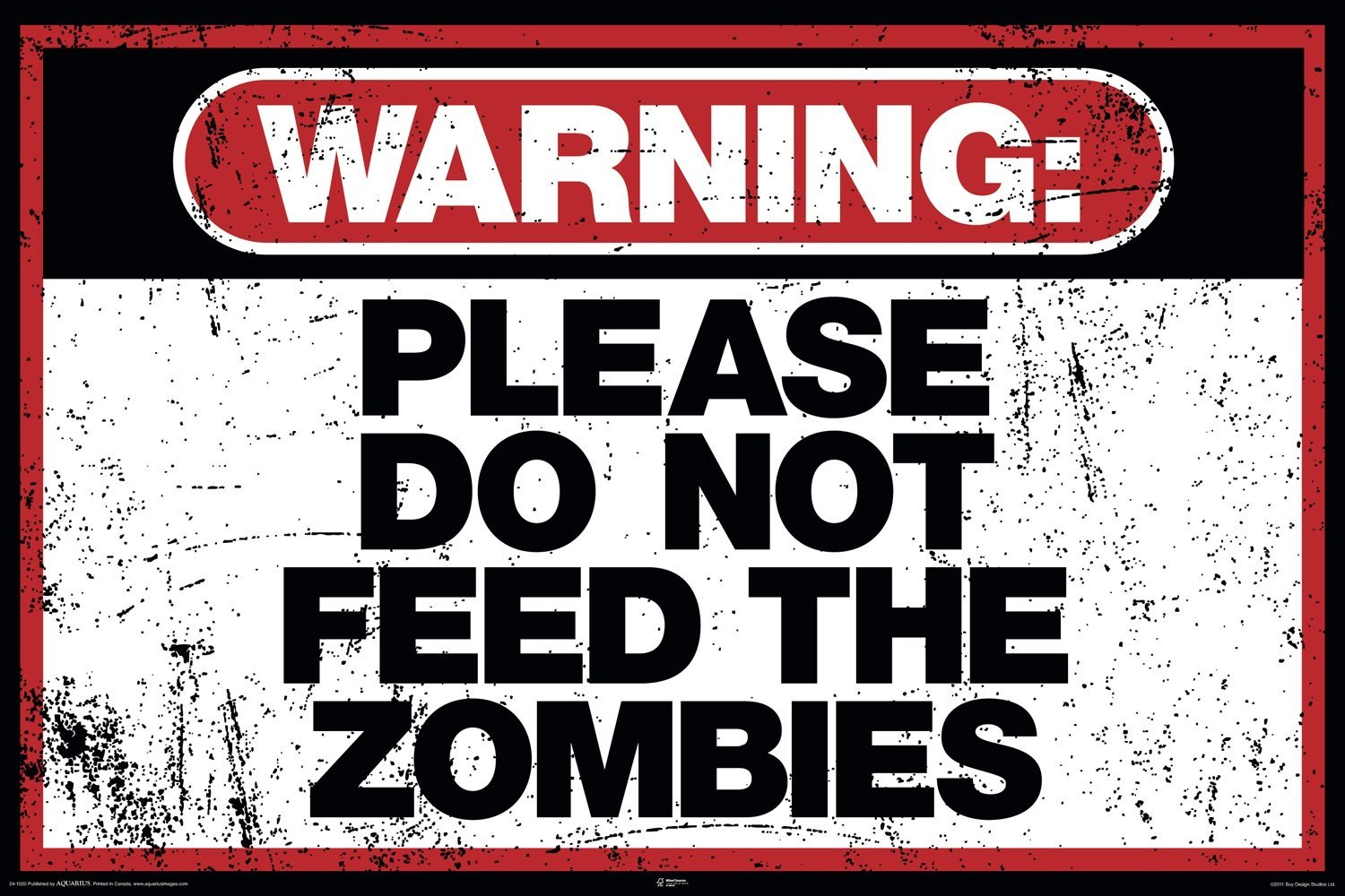 Laminated Available Warning Do Not Feed The Zombies Large Wall Poster New