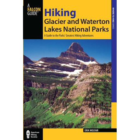 Hiking Glacier and Waterton Lakes National Parks -