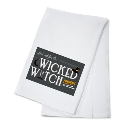Look Out For the Wicked Witch - Happy Halloween - Lantern Press Artwork (100% Cotton Kitchen Towel) - Halloween Main Dishes For Adults