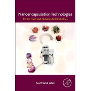 Nanoencapsulation Technologies for the Food and Nutraceutical Industries (Paperback)