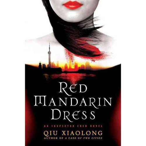 Red Mandarin Dress: An Inspector Chen Novel