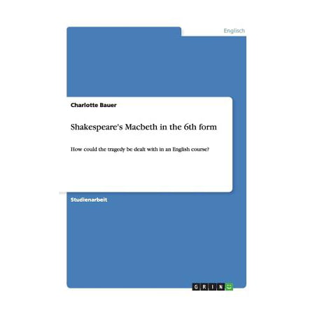 Shakespeare's Macbeth in the 6th Form