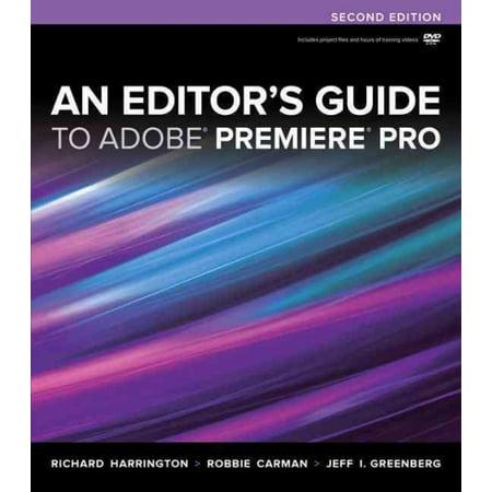 An Editors Guide To Adobe Premiere Pro