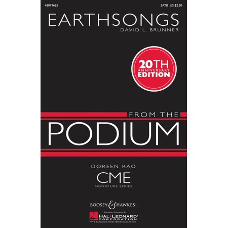 Boosey and Hawkes Earthsongs (CME From the Podium) SATB composed by David Brunner