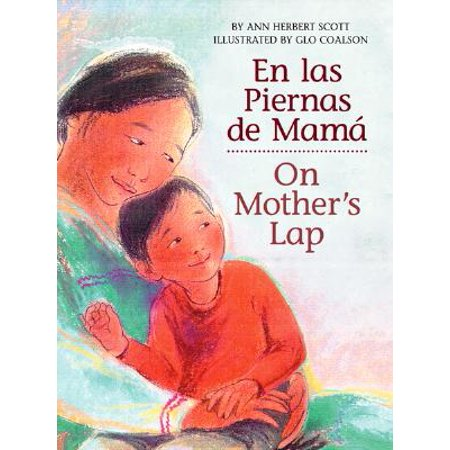 En Las Piernas de Mamá / On Mother's Lap (Bilingual) (Board Book) (Las Musicas De Halloween)