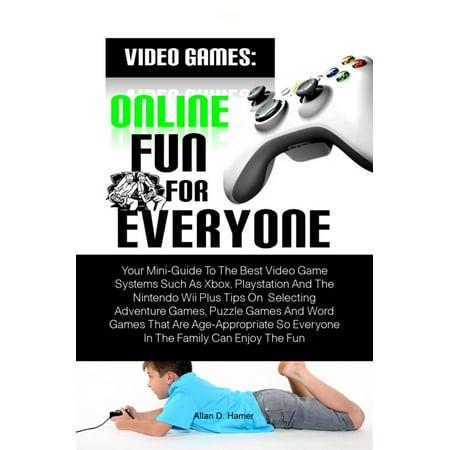 Video Games: Online Fun For Everyone - eBook