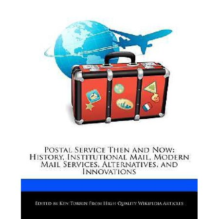 Postal Service Then And Now