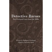 Detective Barnes : Two Fictional Cases from the 1890s