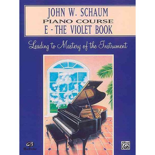 John W. Schaum Piano Course: The Violet Book