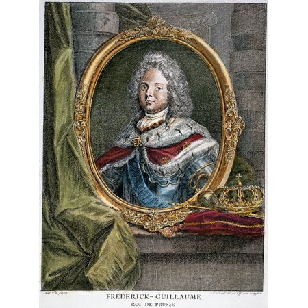 Frederick William I N(1688-1740) King Of Prussia 1713-40 Contemporary French Engraving Poster Print by Granger Collection