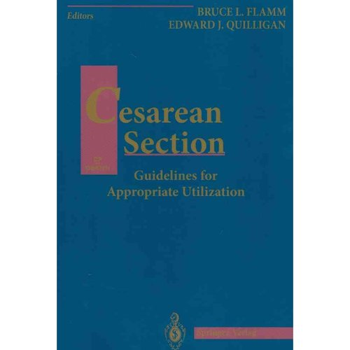 Cesarean Section: Guidelines for Appropriate Utilization