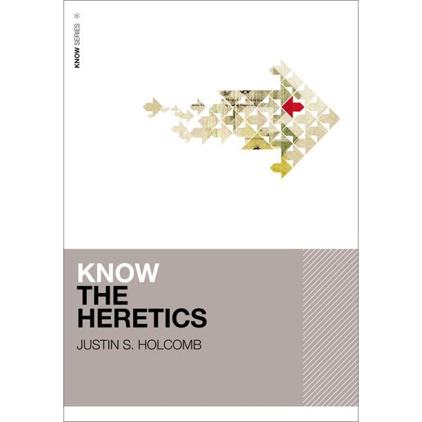 Know (Zondervan): Know the Heretics (Paperback)