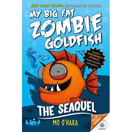 The SeaQuel: My Big Fat Zombie Goldfish - Big Daddy Zombie