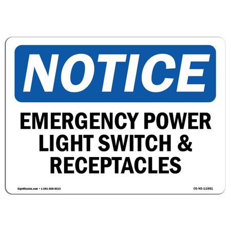 Site Saver Receptacle - OSHA Notice Sign - Emergency Power Light Switch And Receptacles | Choose from: Aluminum, Rigid Plastic or Vinyl Label Decal | Protect Your Business, Work Site, Warehouse & Shop Area |  Made in the USA