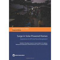 Surge in Solar-Powered Homes: Experience in Off-Grid Rural Bangladesh (Paperback)