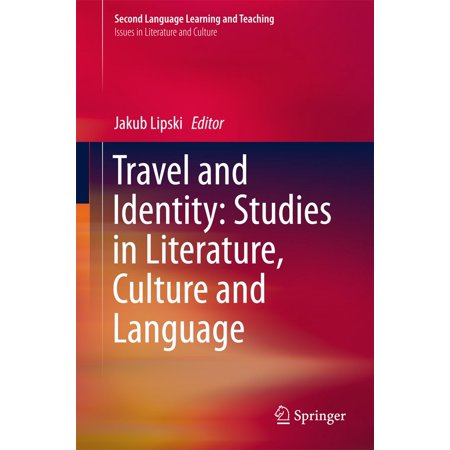 Travel and Identity: Studies in Literature, Culture and Language -