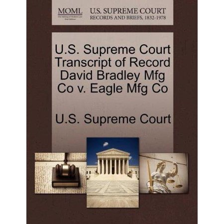U.S. Supreme Court Transcript of Record David Bradley Mfg Co V. Eagle Mfg Co - image 1 of 1