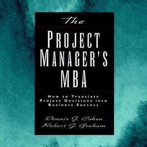 The Project Manager's MBA - Audiobook