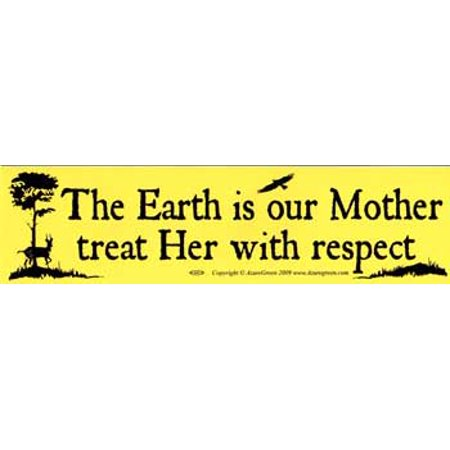 Hen Sticker - RBI Fortune Telling Toys The Earth is our Mother treat Her with respect Bumper Sticker