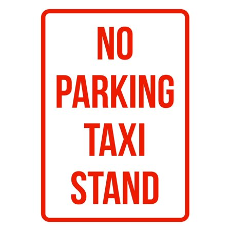 Taxi Stand (No Parking Taxi Stand Business Safety Traffic Signs Red -)