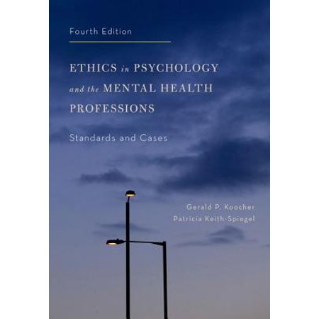 Ethics in Psychology and the Mental Health Professions : Standards and