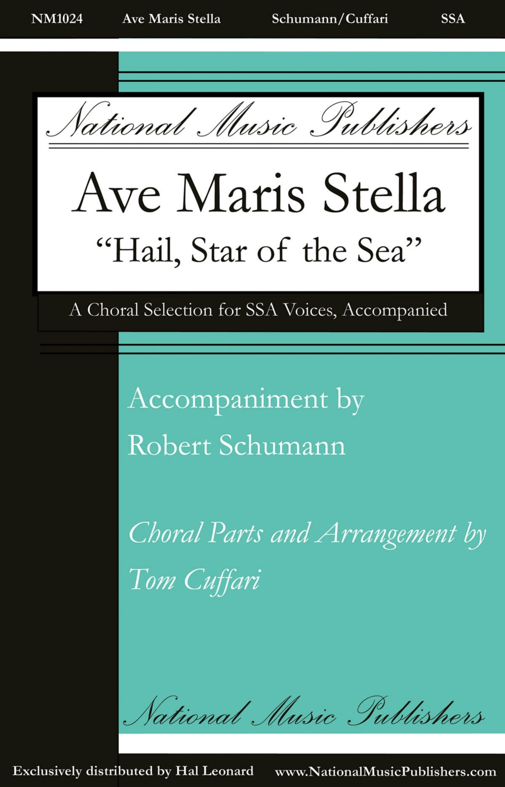 National Music Publishers Ave Maris Stella SSA composed by Tom Cuffari by