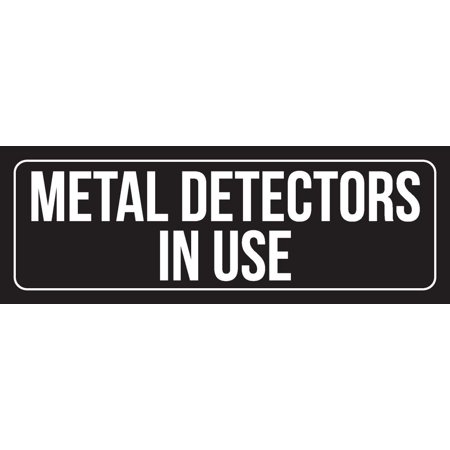 Black Background With White Font Metal Detectors In Use Outdoor & Indoor Office Plastic Wall Sign, 3x9 Inch