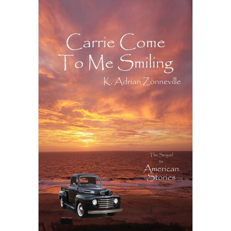 Carrie Come To Me Smiling - eBook