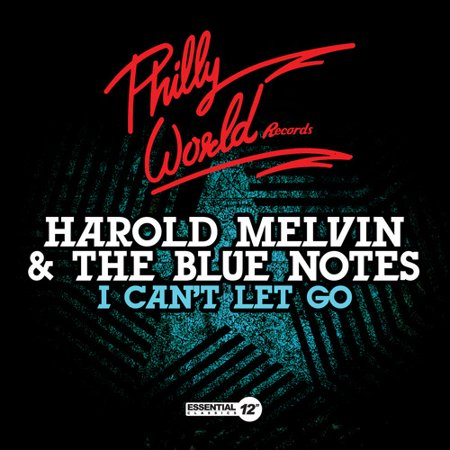 Harold Melvin & Blue Notes - I Can't Let Go