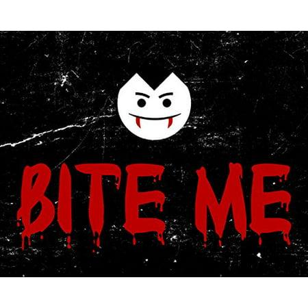 Bite Me Blood Red Print Vampire Bloody Teeth Picture Fun Scary Humor Halloween Wall Decoration Seasonal Poster
