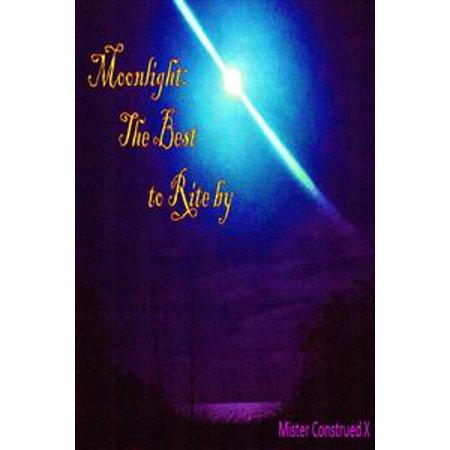 Moonlight: The Best to Rite By - eBook