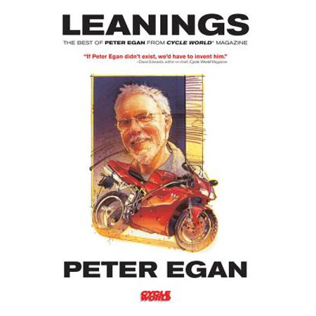 Leanings : The Best of Peter Egan from Cycle World
