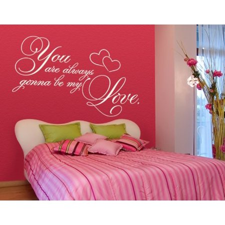 You are Always Gonna be My Love Wall Decal - wall decal, sticker, mural vinyl art home decor, romantic quotes and sayings - 4480 - White, 16in x 13in](Halloween Romantic Quotes)