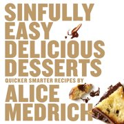 Sinfully Easy Delicious Desserts - Paperback