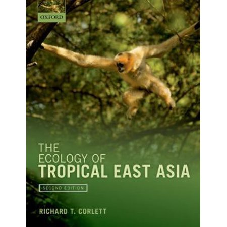 The Ecology of Tropical East Asia Second Edition (Paperback)