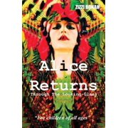 Alice Returns Through The Looking-Glass - eBook
