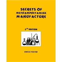 Secrets of Methamphetamine Manufacture 8th Edition