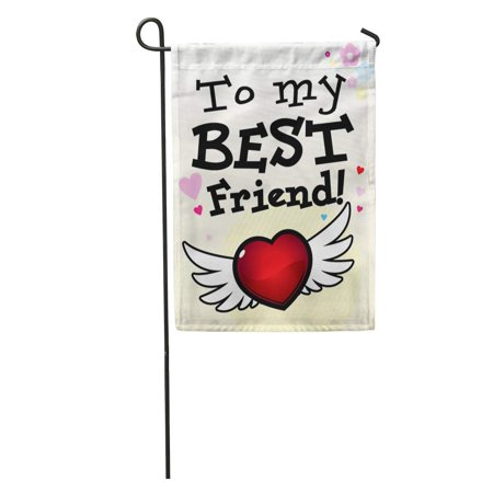 SIDONKU Colorful Love to My Best Friend Pink Choice Forever Boy Garden Flag Decorative Flag House Banner 12x18 inch ()