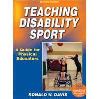 Teaching Disability Sport-2nd Edition : A Guide for Physical Educators