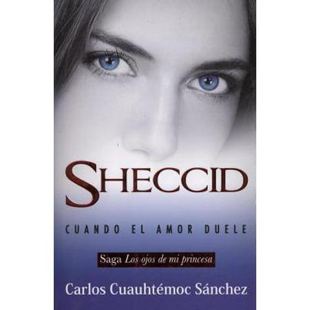 Ojos de Mi Princesa 3, Los. Sheccid, Cuando El Amor