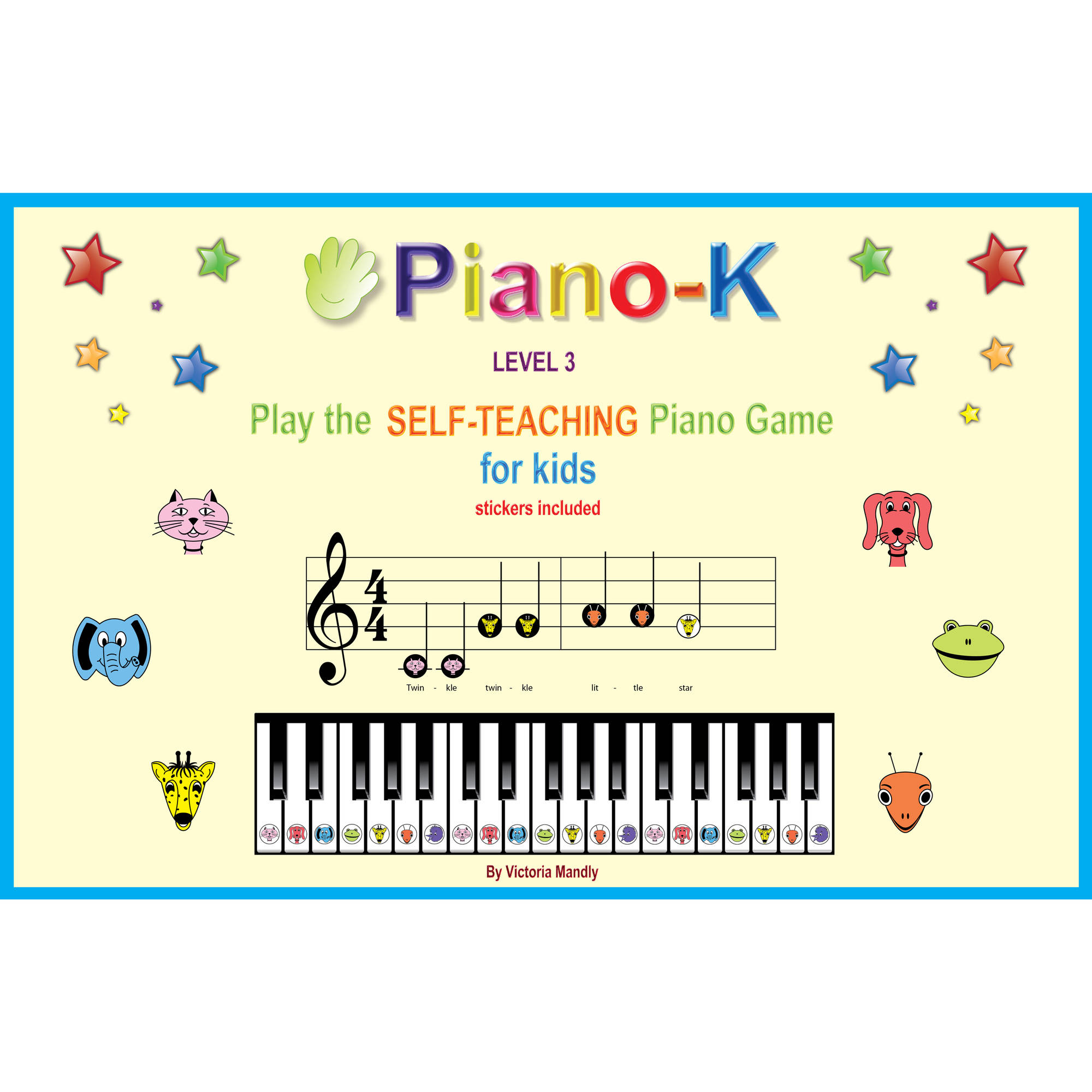 Piano-K Play the Self-teaching Piano Game for Kids, Level 3