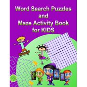 Word Search Puzzles and Maze Activity Book for KIDS - eBook
