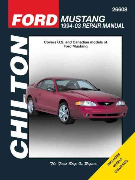 chilton s ford mustang 1994 04 repair manual walmart com rh walmart com Car Batteries at Walmart Car Batteries at Walmart
