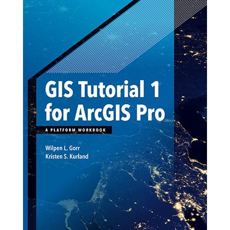 GIS Tutorial 1 for Arcgis Pro : A Platform Workbook - Mystique Tutorial