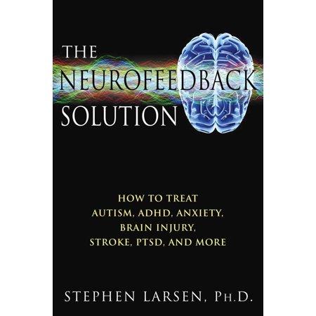 The Neurofeedback Solution - eBook (Neurofeedback Machine)