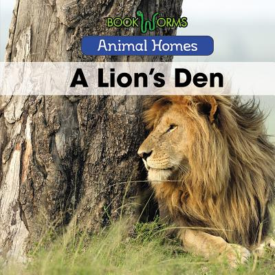 Animal Homes: A Lion's Den (Hardcover)
