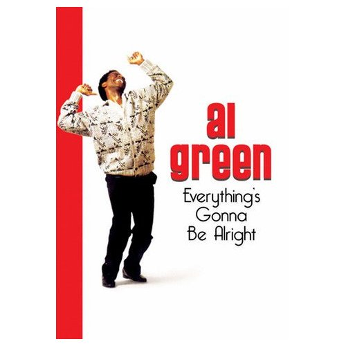 Al Green: Everything's Gonna Be Alright (1991)