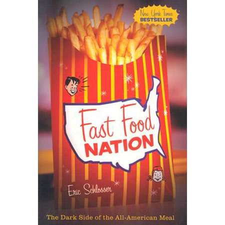 Fast Food Nation: The Dark Side of the All-American (Fast Food Chinese Food Epic Meal Time)