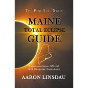 Maine Total Eclipse Guide - eBook