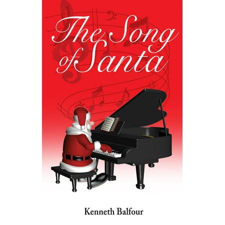 The Song of Santa - eBook (Song Santa)